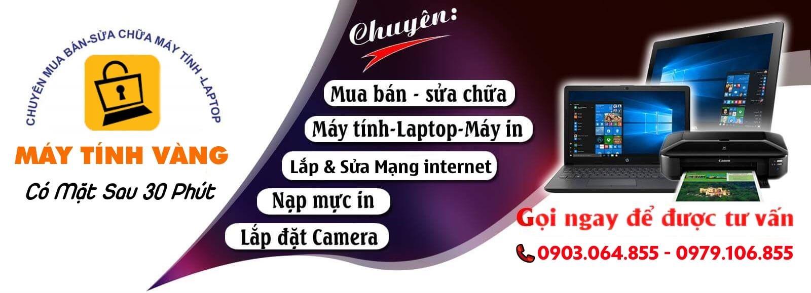 Máy Tính Vàng – Chuyên sửa laptop Tân Phú hàng đầu hiện nay.